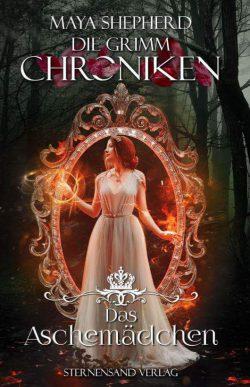 """Rezension zu """"Die Grimm Chroniken: Das Aschemädchen"""""""