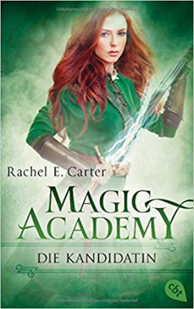 [Rezension] Magic Academy: Die Kandidatin
