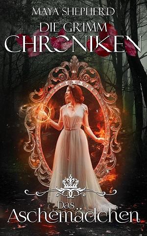 [Rezension] Das Aschemädchen – Folge 7 der Grimm-Chroniken