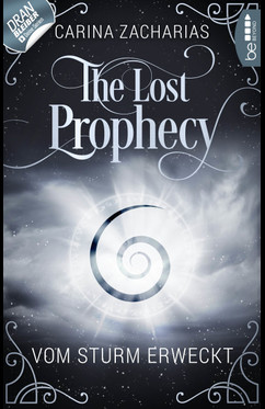 "[Rezension] ""The Lost Prophecy: Vom Sturm erweckt"""