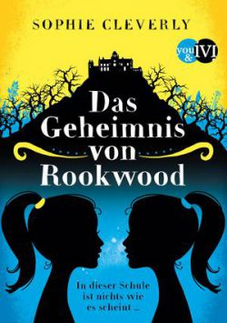 """Rezension zu """"Das Geheimnis von Rookwood"""""""