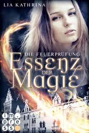 """Rezension zu """"Essenz der Magie: Die Feuerprüfung"""""""