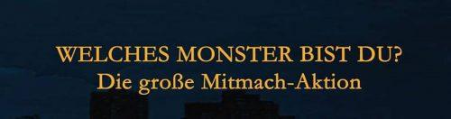 """[Mitmach-Aktion] """"Welches Monster bist du?"""""""