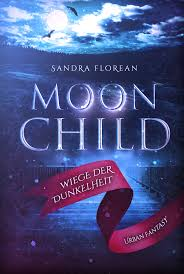 [Rezension] Moon Child: Wiege der Dunkelheit