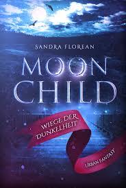 [Rezension] Moon Child: Wiege der Dunkelheit