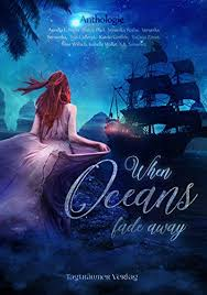[Rezension] When Oceans fade away