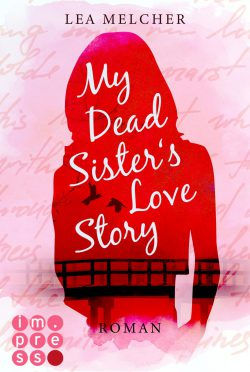 "Rezension zu ""My Dead Sister's Love Story"""