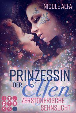"""Rezension zu """"Prinzessin der Elfen: Zerstörerische Sehnsucht"""""""