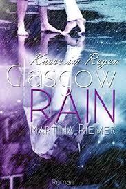 [Rezension] Glasgow Rain: Küsse im Regen