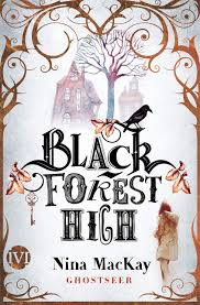 [Rezension] Black Forest High: Ghostseer