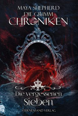 [Rezension] Die vergessenen Sieben – Die Grimm Chroniken 13