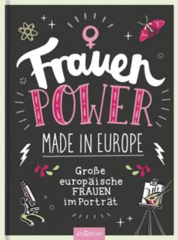 """Rezension zu """"Frauenpower made in Europe: Große europäische Frauen im Porträt"""""""