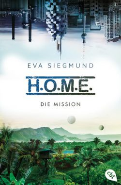 "Rezension zu ""H.O.M.E.: Die Mission"""