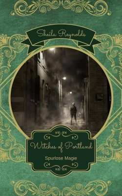 "Rezension zu ""Witches of Portland: Spurlose Magie"""