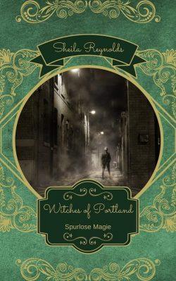 """Rezension zu """"Witches of Portland: Spurlose Magie"""""""