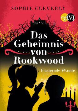 """Rezension zu """"Das Geheimnis von Rookwood: Flüsternde Wände"""""""