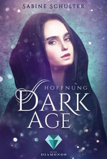 [Rezension] Dark Age: Hoffnung