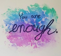 [Your Are Enough]
