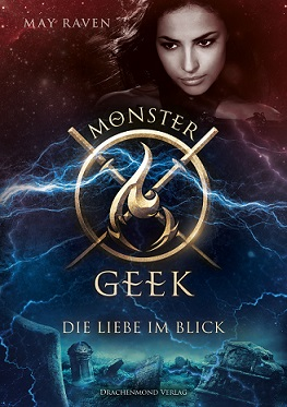 [Rezension] Monster Geek: Die Liebe im Blick