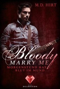 [Rezension] Bloody Marry Me: Morgenstund hat Blut im Mund