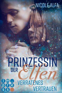 """Rezension zu """"Prinzessin der Elfen: Verratenes Vertrauen"""""""