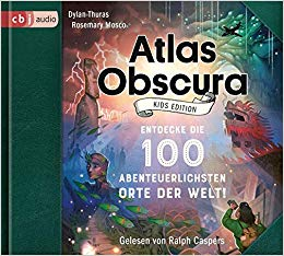 [Rezension] Atlas Obscura: Kids Edition