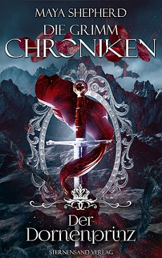 [Rezension] Der Dornenprinz – Die Grimm Chroniken 16