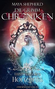 [Rezension] Unterhalb des Horizonts – Die Grimm Chroniken #18
