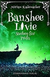 [Rezension] Banshee Livie: Sterben für Profis