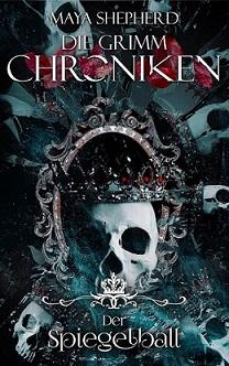 [Rezension] Der Spiegelball – Die Grimm Chroniken #20