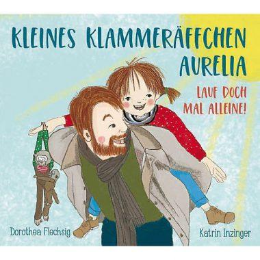 """Rezension zu """"Kleines Klammeräffchen Aurelia: Lauf doch mal allein!"""""""