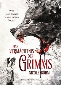 [Rezension] Das Vermächtnis der Grimms: Wer hat vorm bösen Wolf?