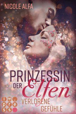 """Rezension zu """"Prinzessin der Elfen: Verlorene Gefühle"""""""