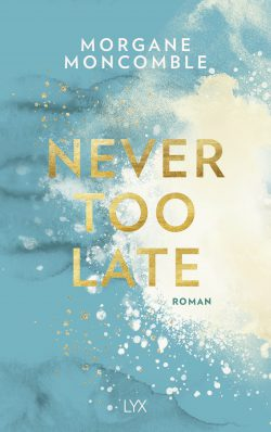 "Rezension zu ""Never too late"""