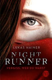 [Rezension] Nightrunner: Vergiss, wer du warst