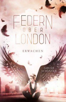 """Rezension zu """"Federn über London: Erwachen"""""""