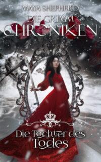 [Rezension] Die Tochter des Todes – Die Grimm Chroniken #24
