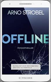 [Rezension] Offline – Du wolltest nicht erreichbar sein. Jetzt sitzt du in der Falle