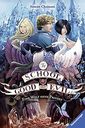 [Rezension] Eine Welt ohne Prinzen – The School of Good and Evil #2