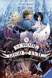 [Rezension] Eine Welt ohne Prinzen – The School of Good and Evil #2