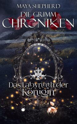 """Rezension zu """"Die Grimm-Chroniken: Das Labyrinth der Königin"""""""