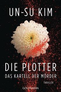 [Rezension] Die Plotter: Das Kartell der Mörder